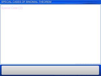 Animated video Lecture for Special Cases of Binomial Theorem