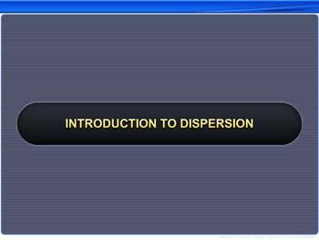 Animated video Lecture for Introduction to Dispersion