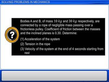 Animated video Lecture for Solving Problems in Mechanics