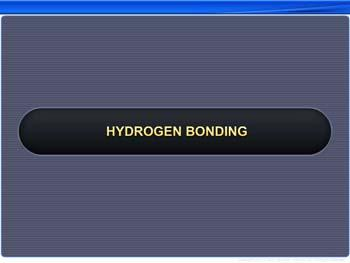 Animated video Lecture for Hydrogen Bonding