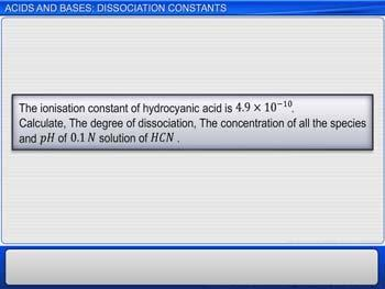Animated video Lecture for Acids And Bases: Dissociation Constants