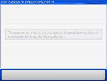 Animated video Lecture for Applications Of Common Ion Effect