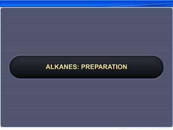 Animated video Lecture for Alkanes: Preparation