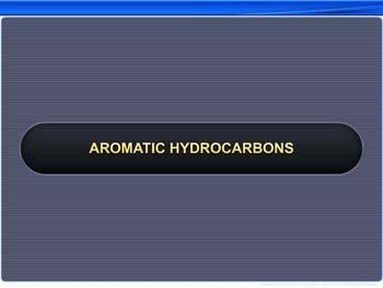 Animated video Lecture for Aromatic Hydrocarbons