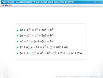 Animated video Lecture for Factorization of Polynomials Using Algebraic Identities